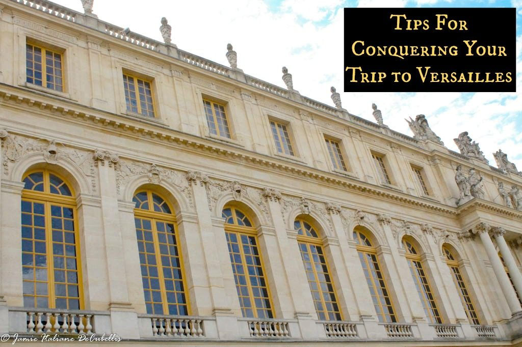 My top tips for conquering the lines and planning your visit to Versailles. www.thedailyadventuresofme.com