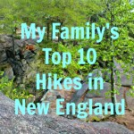 Top Ten New England Hikes for Families