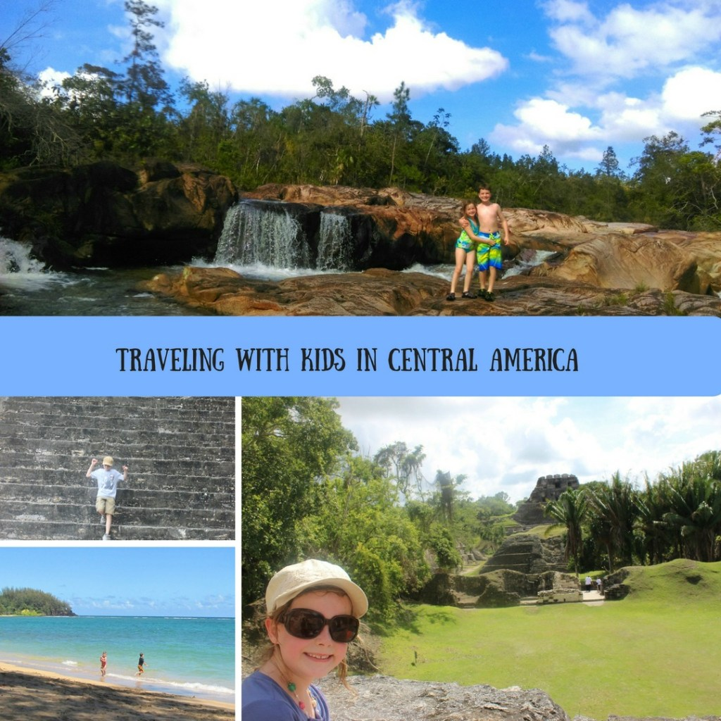 Traveling with Kids in Central America
