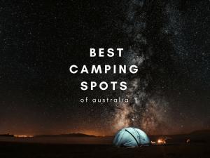 Australia's best camping spots