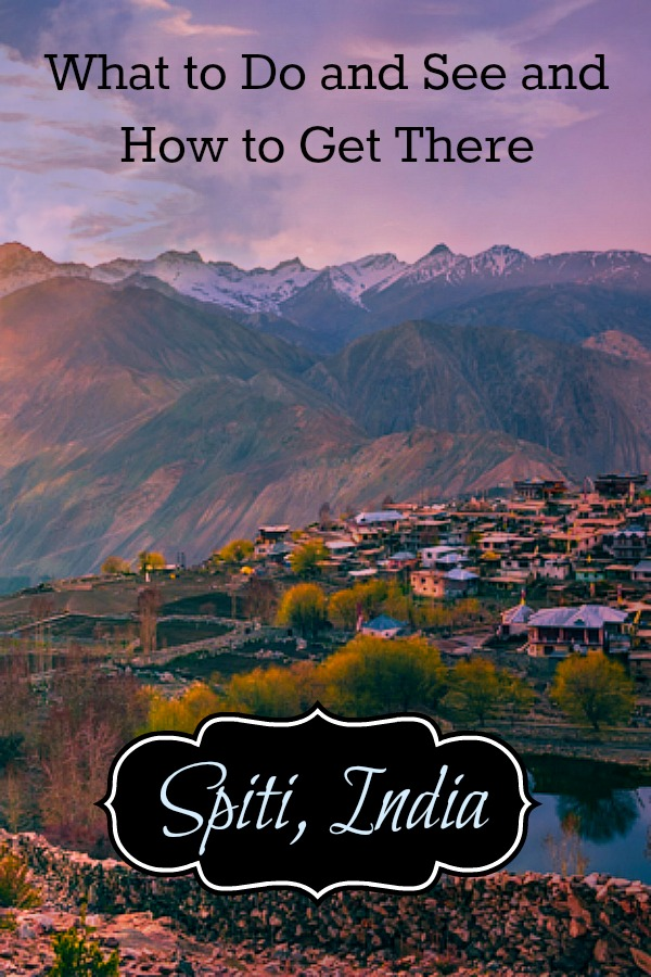 Explore the Spiti Valley, one of the most beautiful spots in India, nestled between Tibet and India. Read on for things to do, eat and see including where to stay and how to get there. #India #SpitiValley #thingstodoinIndia #ThingstodoinSpiti