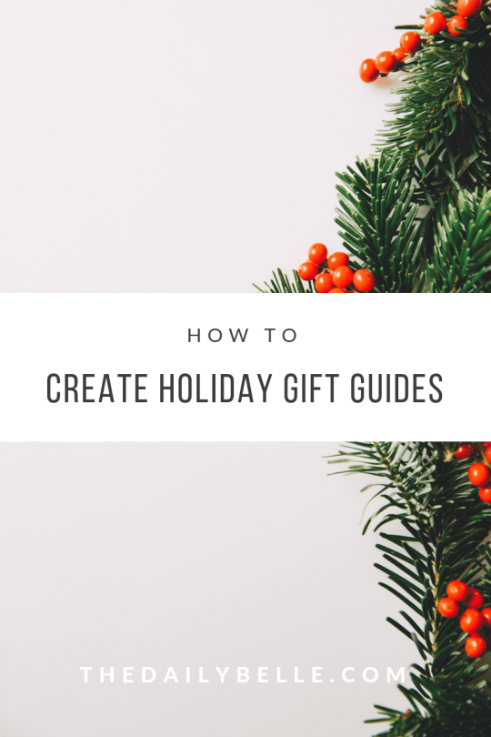 Creating Holiday Gift Guides and Collages for your Blog