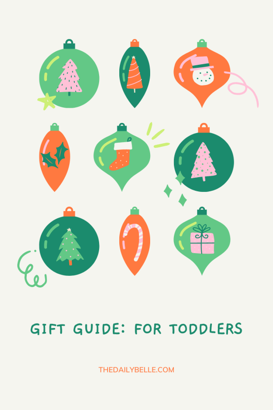 Holiday Gift Guide: For Toddlers