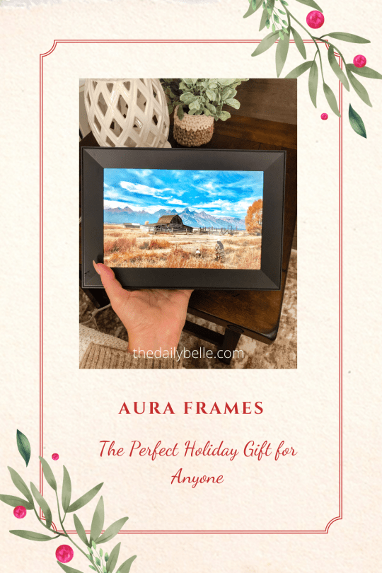 Aura Frames: The Perfect Holiday Gift for Anyone