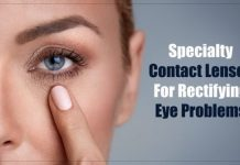 Different Types of Specialty Contact Lenses for Rectifying Eye Problems