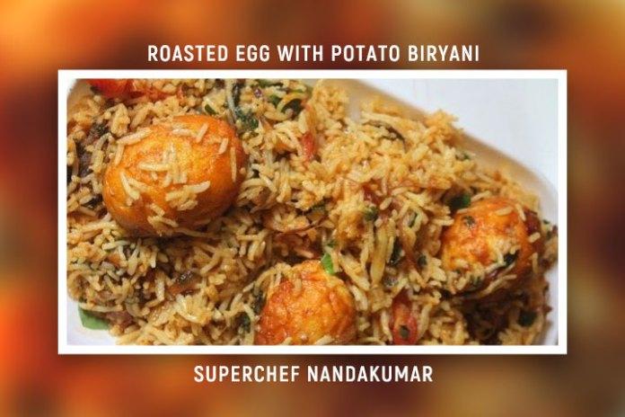 Roasted Egg With Potato Biryani | Recipe by SuperChef Nandakumar