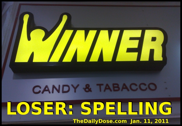 Misspelled sign in Israel: Winner Candy & TABACCO. from TheDailyDose.com