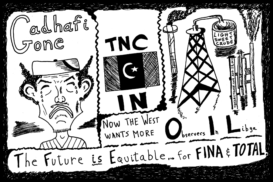 gadhafi tnc oil libya editorial cartoon political caricature by laughzilla for the daily dose