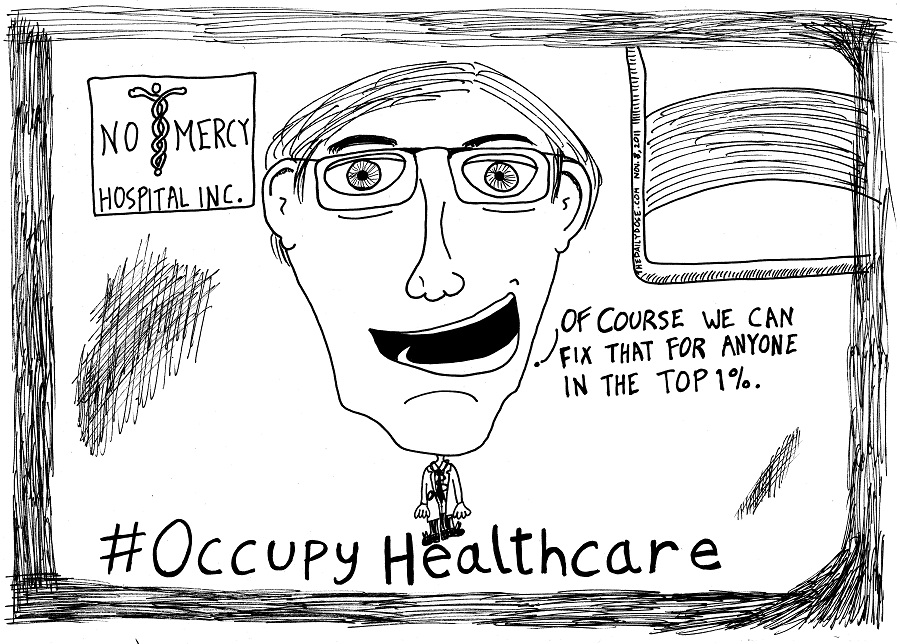 occupy healthcare editorial cartoon by laughzilla for thedailydose.com