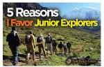 5 Reasons I Favor Junior Explorers_OPT2