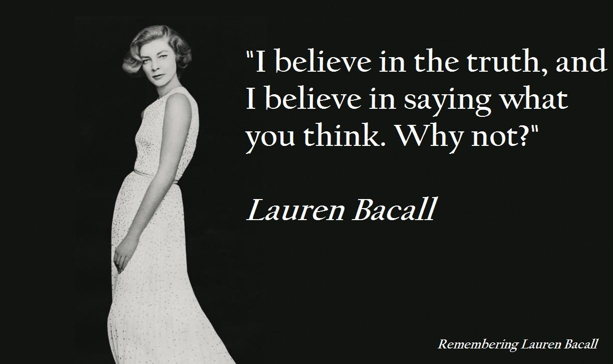 Remembering Lauren Bacall: Lauren Bacall- Speak The Truth