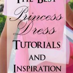 Sewing Princess Dresses 101