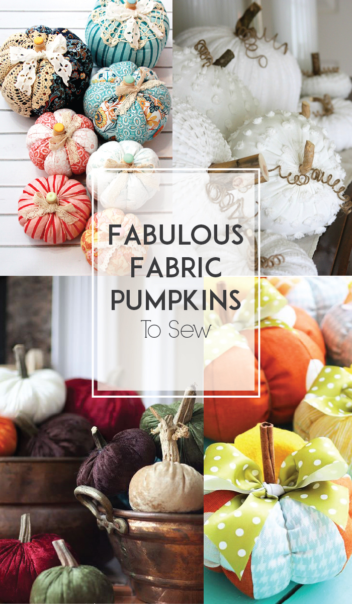 Fabulous Fabric Pumpkins to Sew