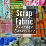 Scrap Fabric Storage Ideas!