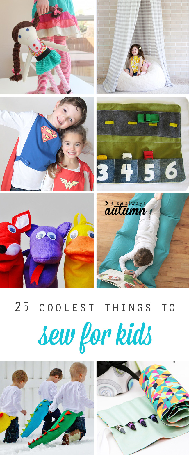 25 super cool things to sew for kids. I love these ideas! I'm making #16 for sure! Great handmade DIY Christmas gift ideas.