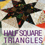 Half Square Triangles Cheat Sheet