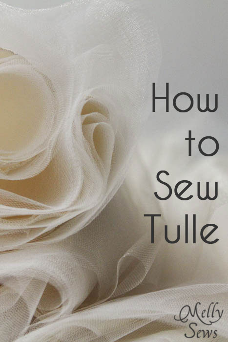 How to sew tulle - get the best tips and tricks in this post at Melly Sews