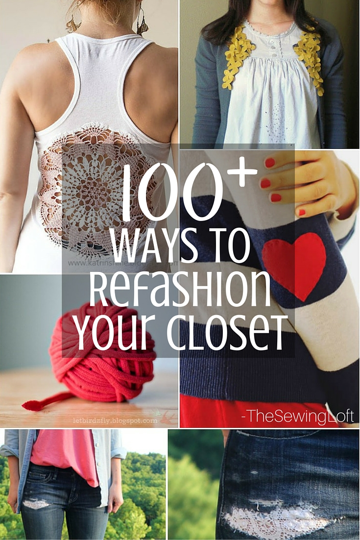 Clothing Refashion made simple! You can transform your closet with this mega list of DIY projects.