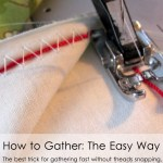 How to Gather Large Amounts of Fabric