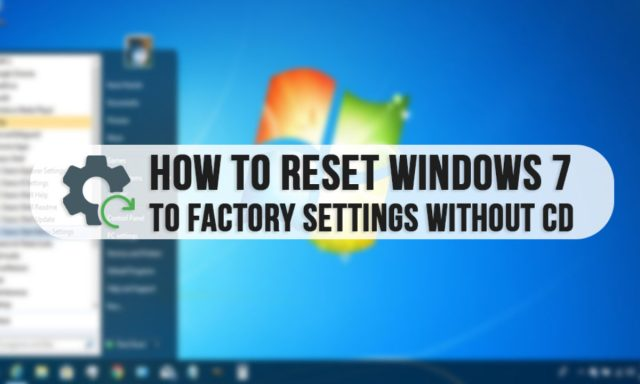 How to Factory Reset Windows 8 PC without CD? [Easy Methods]