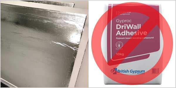 can you dot and dab foil backed plaster boards