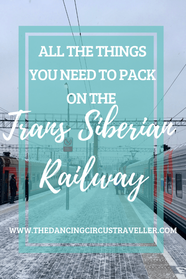 All the things you need to pack on the trans siberian Express  www.thedancingcircustraveller.com