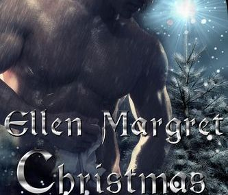 Christmas With the Highwayman by Ellen Margret