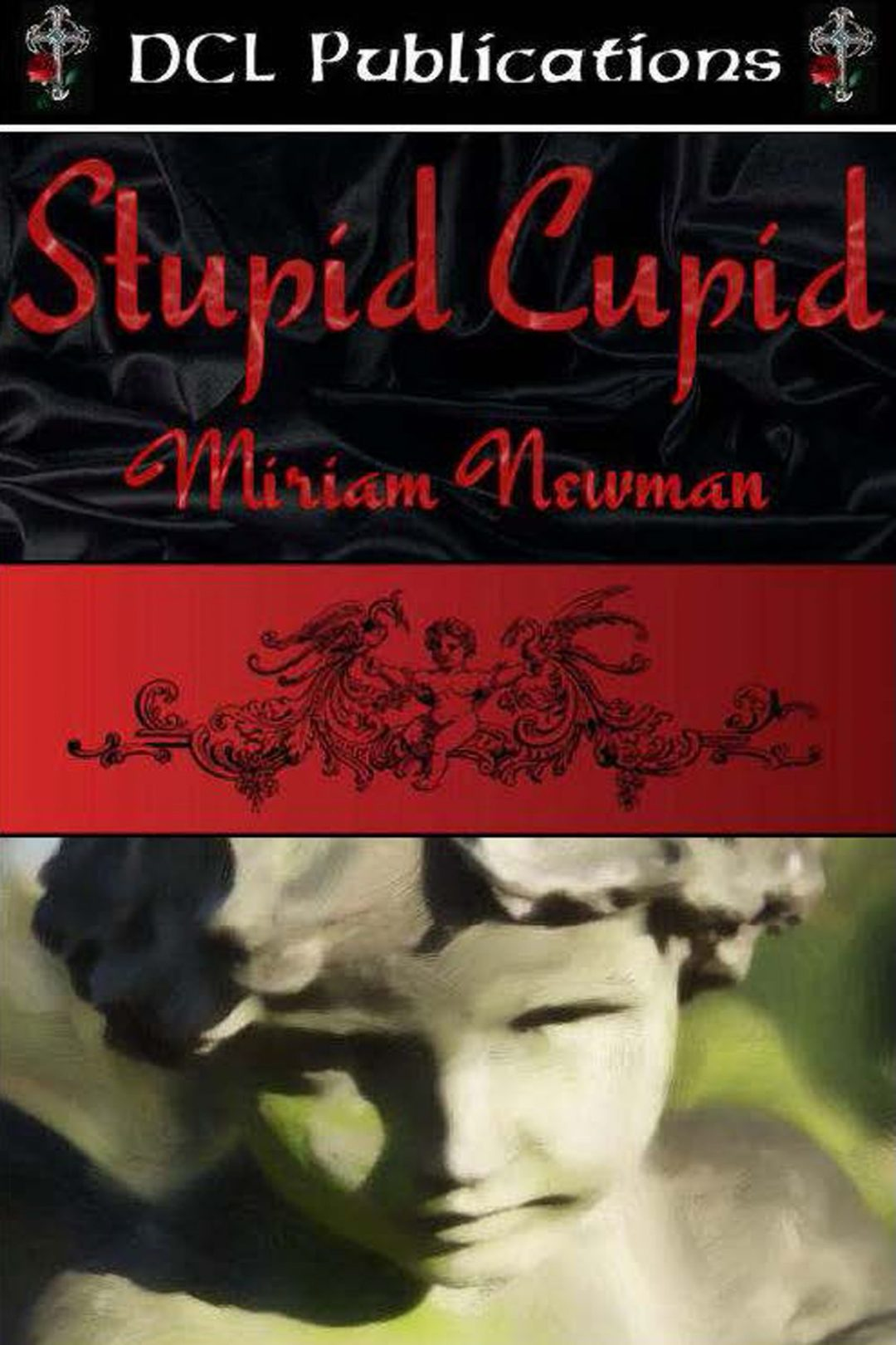Stupid Cupid by Miriam Newman
