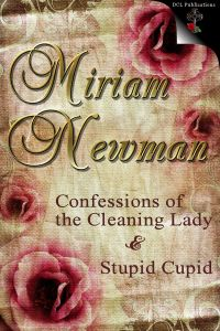 Confessions of a Cleaning Woman & Stupid Cupid Bundle - Miriam Newman