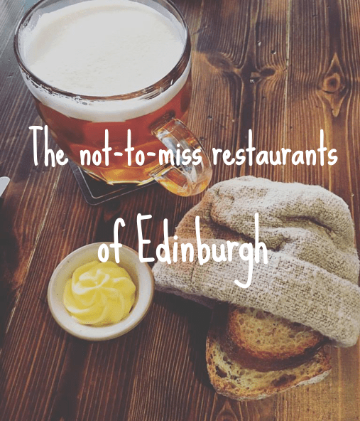 The not-to-miss, best restaurants in Edinburgh