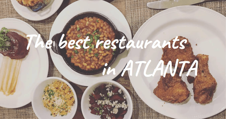 Take the guess work out of where to eat with our epic Atlanta restaurants list