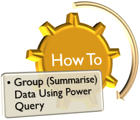 Grouping (Summarising) Data using Power Query