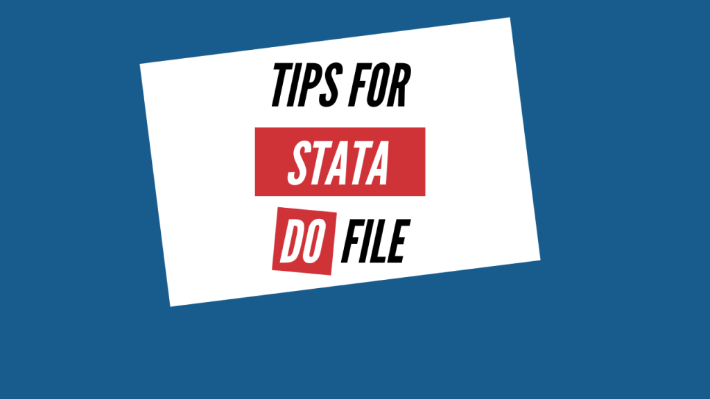 tips for stata do file