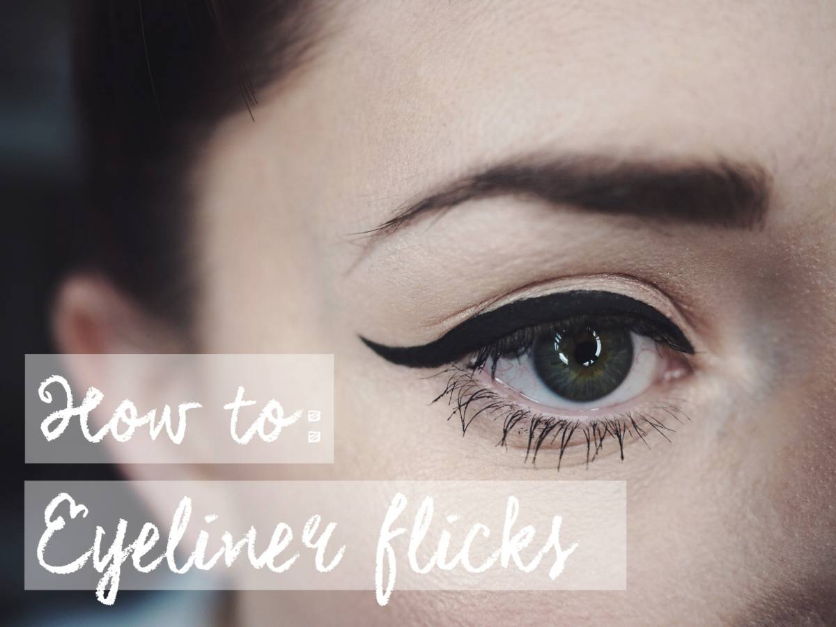 How to: eyeliner flicks