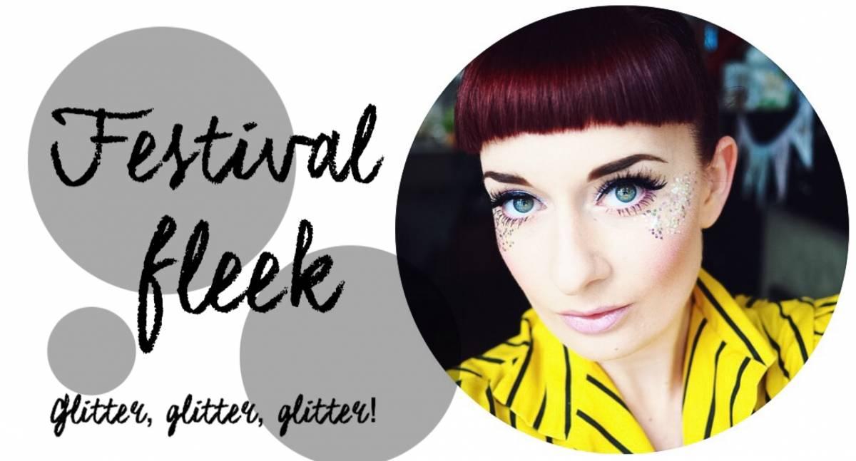 Festival fleek | glitter, glitter, glitter!