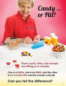 Candy or pill