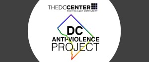 DC LGBTQ Survivors of Violence, Hate Crimes, Sexual Assault, and Intimate Partner Violence