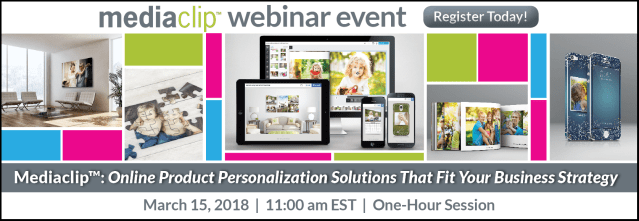 Mediaclip online product personalization webinar is March 15
