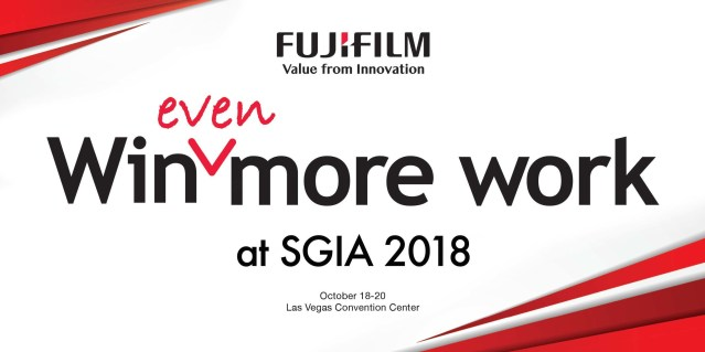 SGIA Expo 2018 ends strong for Fujifilm