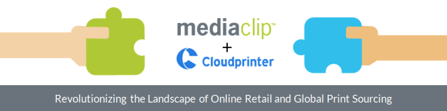 New partnership pre-integrates Mediaclip Hub into Cloudprinter.com API
