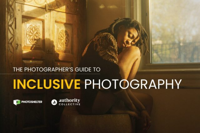 "PhotoShelter, Authority Collective release ""The Photographer's Guide to Inclusive Photography"""