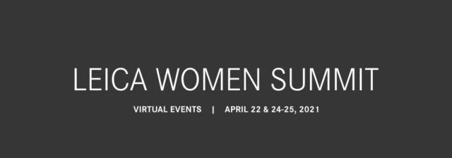 Leica Women Summit is April 22-25