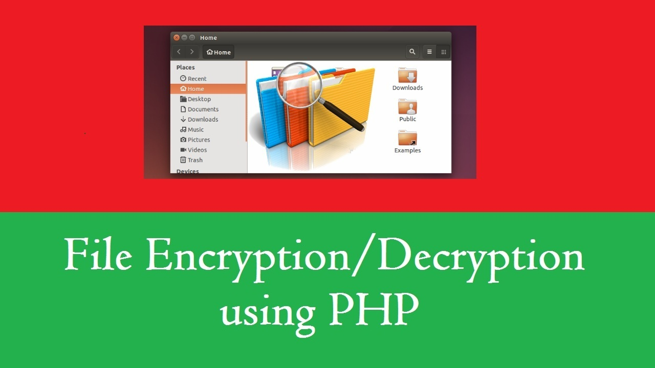 File Encryption and Decryption using PHP Extension Mcrypt