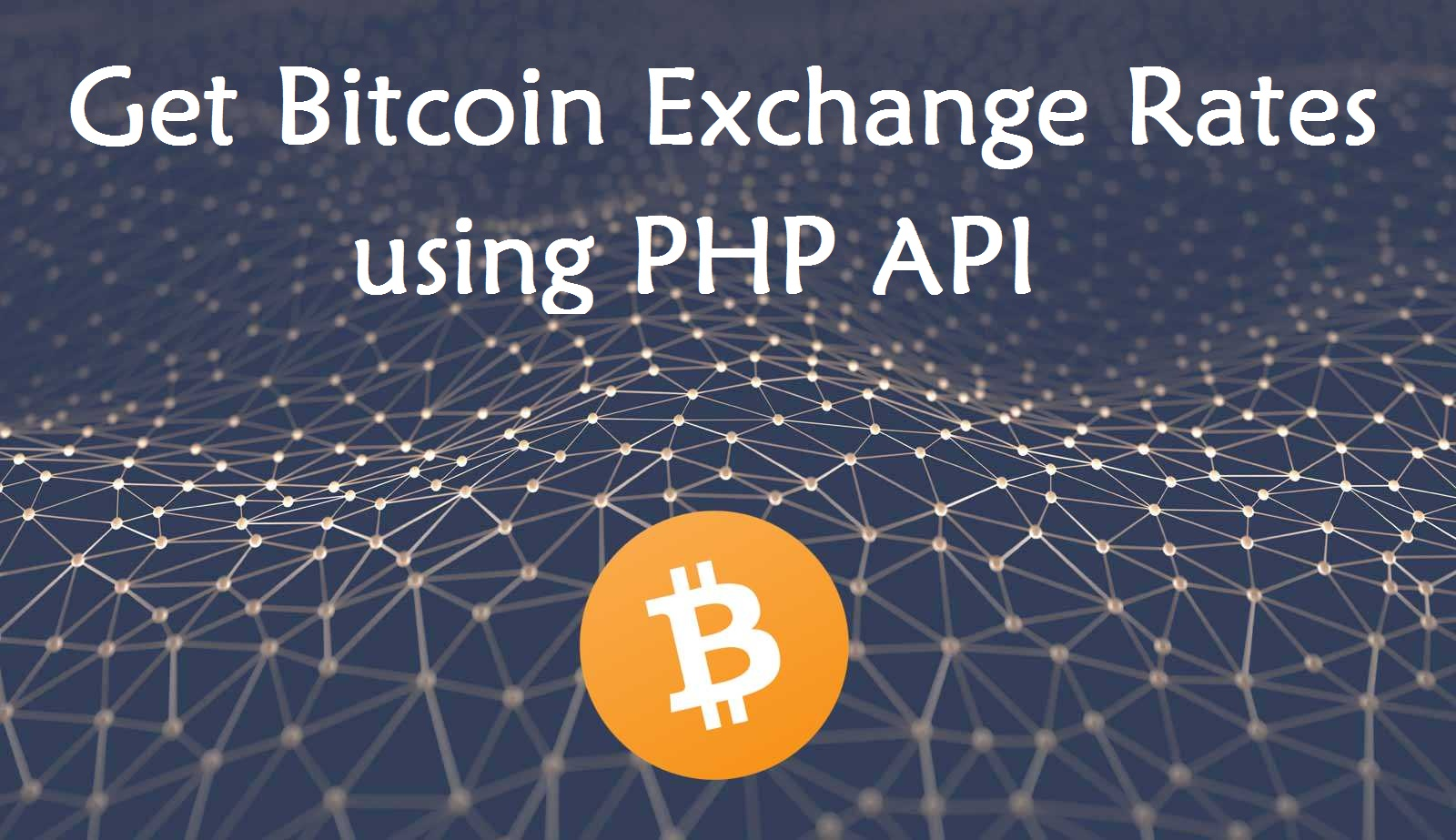 Cryptocurrency - Sample PHP API for Current Bitcoin Price