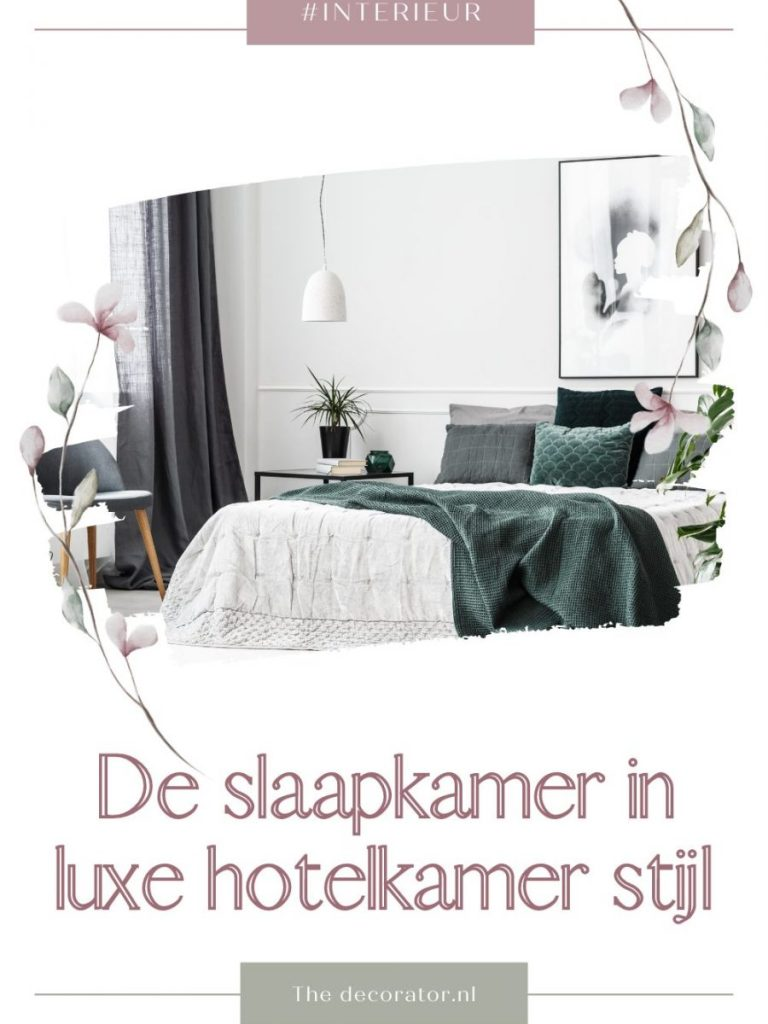 De slaapkamer in luxe hotelkamer stijl doe je zo!