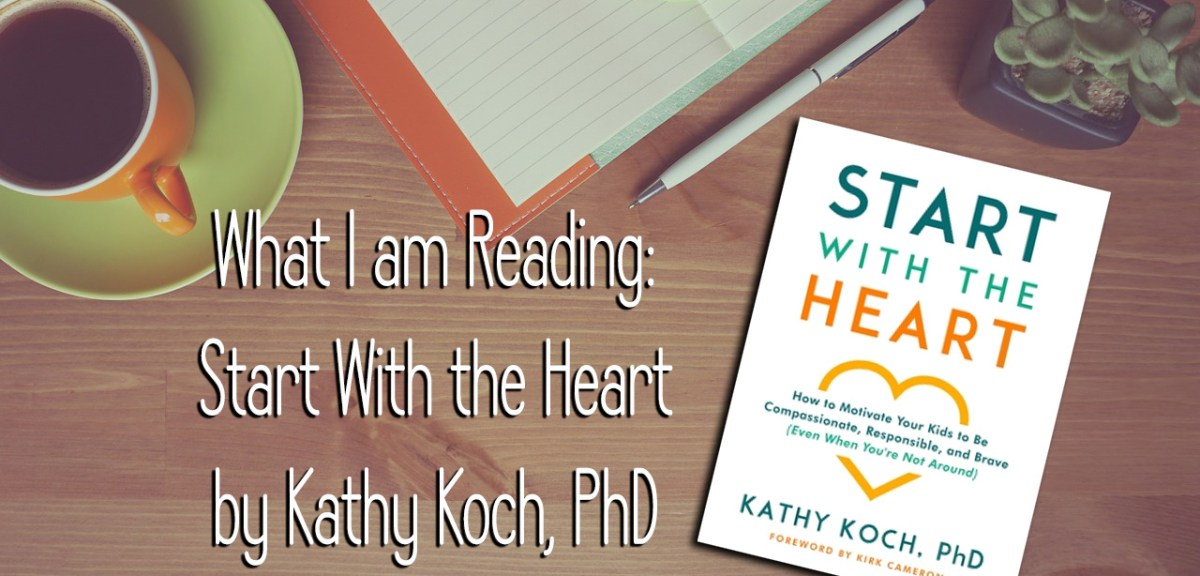 What I'm Reading: Start With The Heart