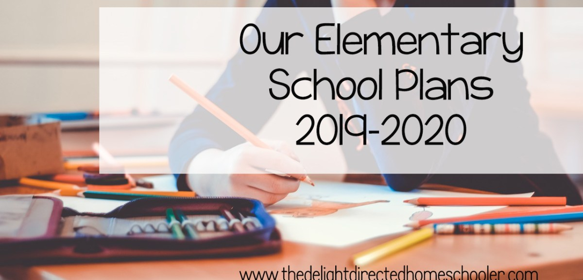 Our Elementary School Plans 2019-2020