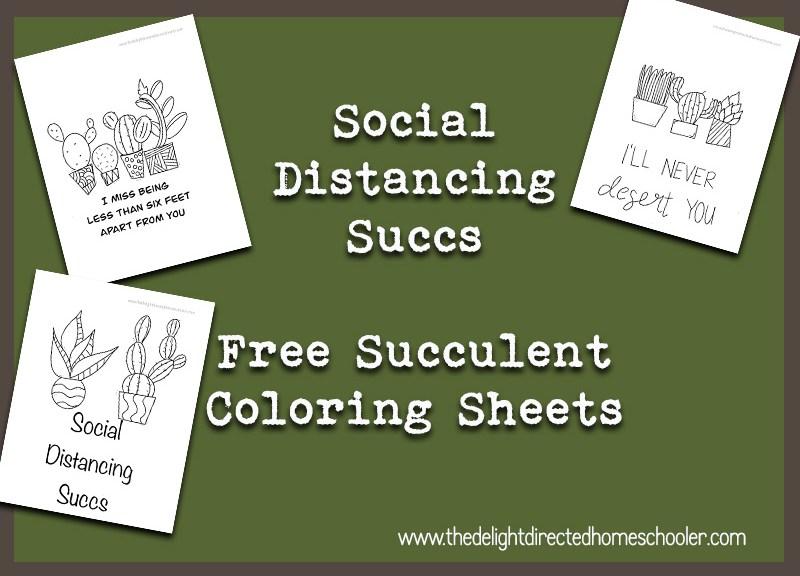 Social Distancing Succulent Coloring Sheets {FREE}