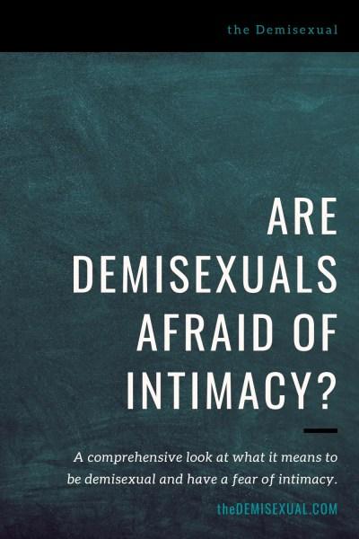 Sex vs. intimacy vs. demisexuality