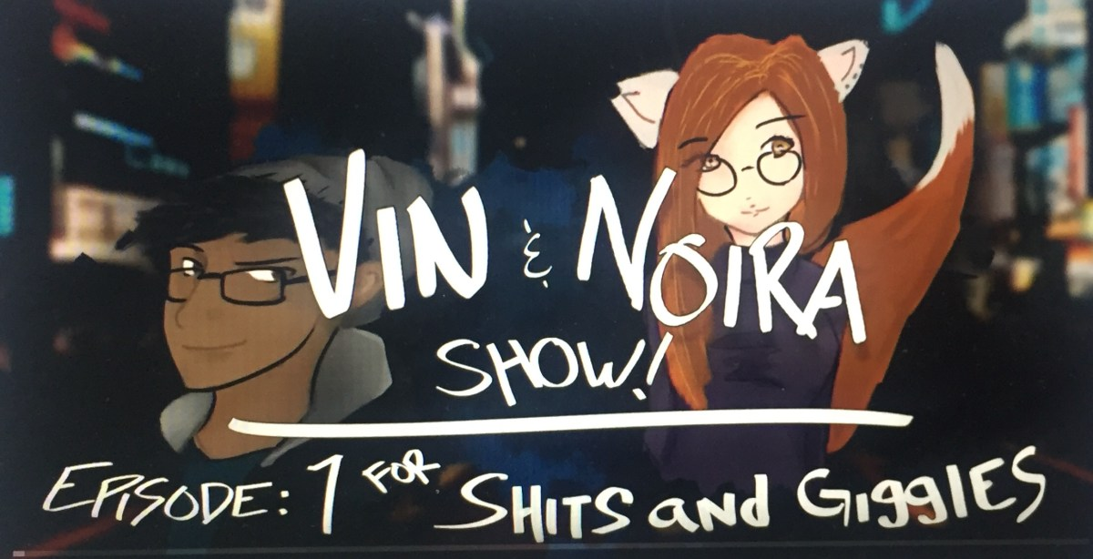The Vin and Noira Show – a review